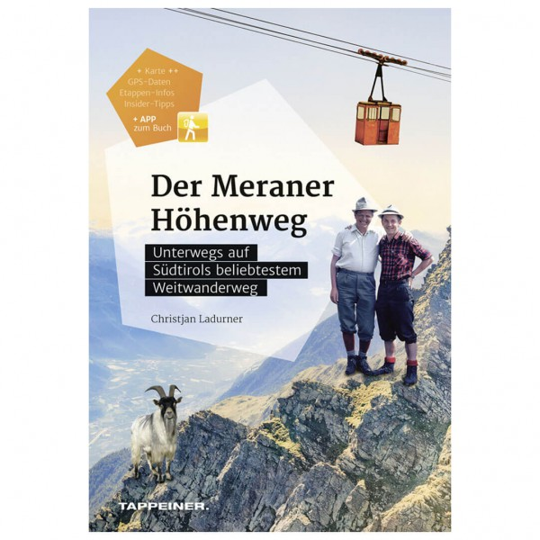 Tappeiner - Der Meraner Höhenweg - Vandreguides