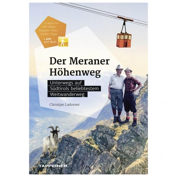 Tappeiner - Der Meraner Höhenweg - Walking guide book