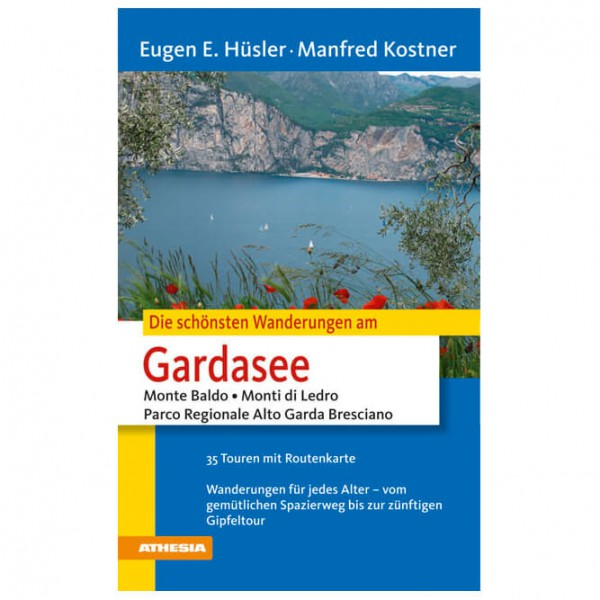Athesia-Verlag - Die schönsten Wanderungen Gardasee