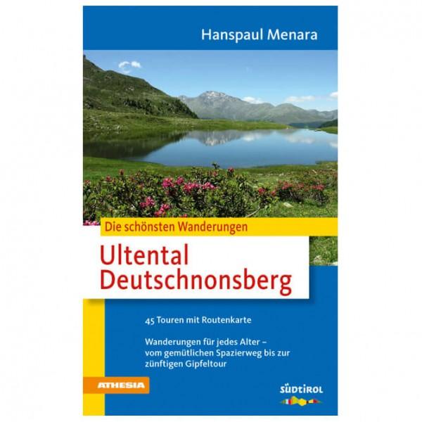 Athesia Tappeiner Verlag - Die schönsten Wanderungen Ultental - Vandringsguider