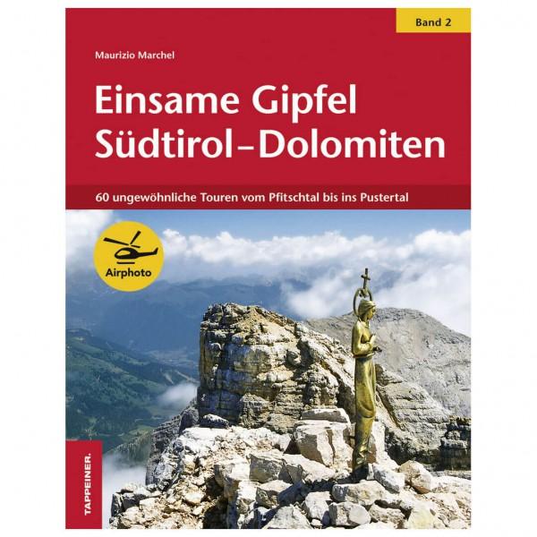 Tappeiner - Einsame Gipfel in Südtirol - Walking guide book
