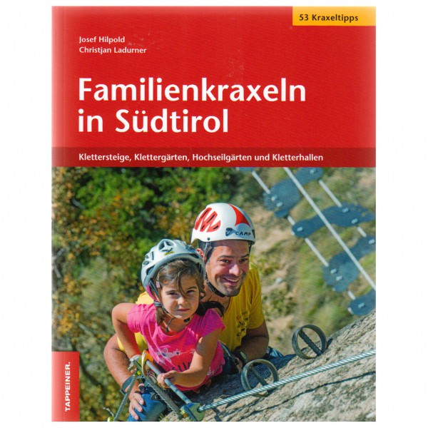 Tappeiner - Familienkraxeln in Südtirol - Walking guide book