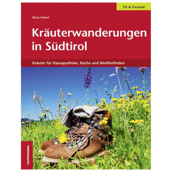 Tappeiner - Kräuterwanderungen in Südtirol - Walking guide book