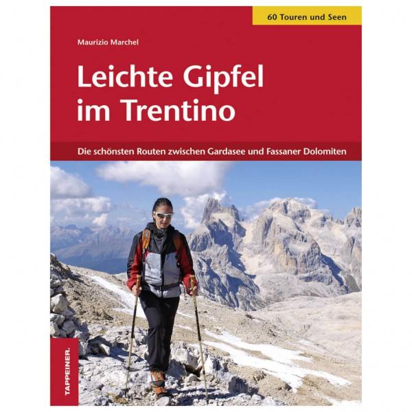 Tappeiner - Leichte Gipfel im Trentino - Wanderführer