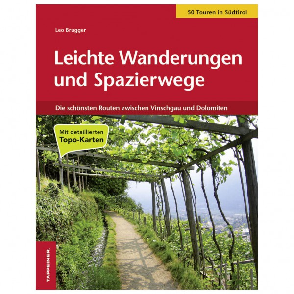 Tappeiner - Leichte Wanderungen & Spazierwege in Südtirol - Wandelgidsen