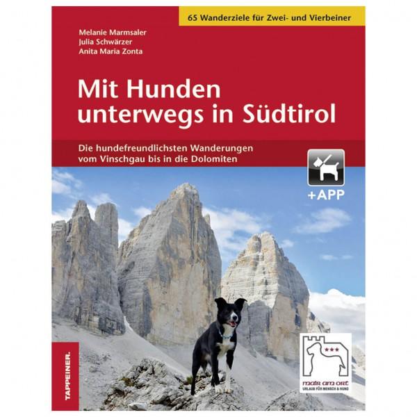 Tappeiner - Mit Hunden Unterwegs in Südtirol - Walking guide book