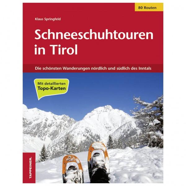 Tappeiner - Schneeschuhtouren in Tirol - Walking guide book