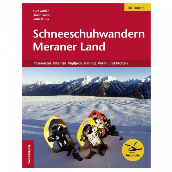 Tappeiner - Schneeschuhwandern Meraner Land - Walking guide book