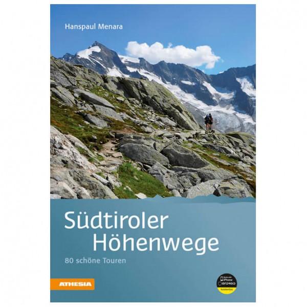 Athesia Tappeiner Verlag - Südtiroler Höhenwege - Wanderführer