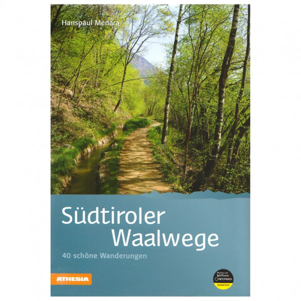 Athesia Tappeiner Verlag - Südtiroler Waalwege - Vandreguides