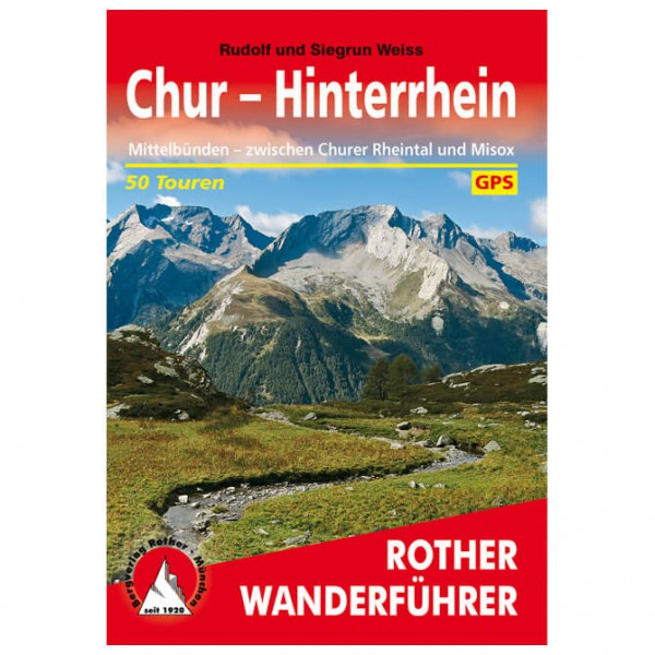 Bergverlag Rother - Wanderführer Chur – Hinterrhein - Turguider