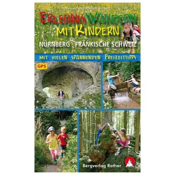 Bergverlag Rother - Erlebniswandern mit Kindern Frä. Schweiz - Vandringsguider
