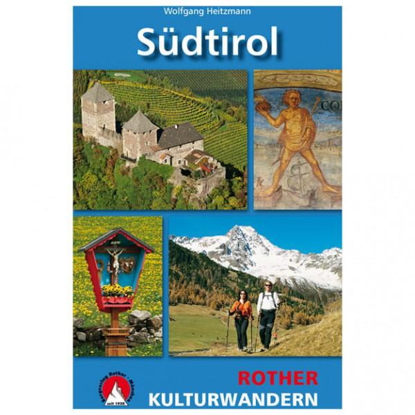 Bergverlag Rother - Kulturwandern - Südtirol - Wanderführer
