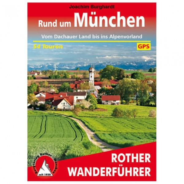 Bergverlag Rother - Rund um München - Walking guide book