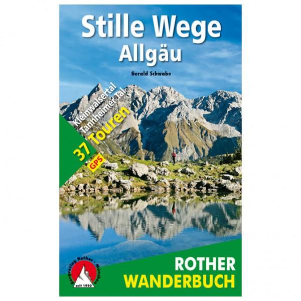 Bergverlag Rother - Stille Wege Allgäu - Walking guide book