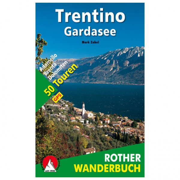 Bergverlag Rother - Trentino - Gardasee - Walking guide book