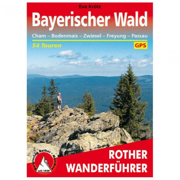 Bergverlag Rother - Bayerischer Wald - Vandringsguider