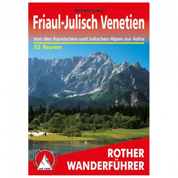 Bergverlag Rother - Friaul-Julisch Venetien - Wanderführer