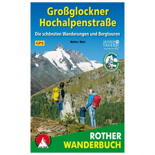 Bergverlag Rother - Großglockner Hochalpenstraße - Vandringsguider