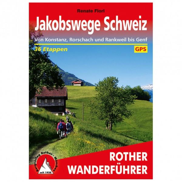 Bergverlag Rother - Jakobswege In Der Schweiz - Wanderführer