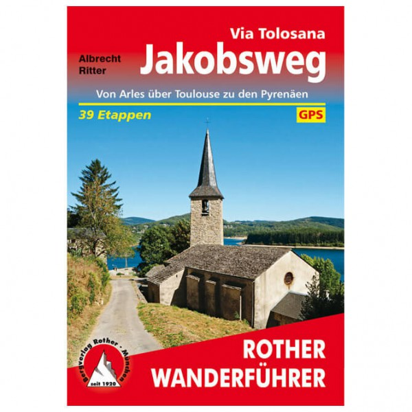 Bergverlag Rother - Via Tolosana – Jakobsweg - Vandreguides