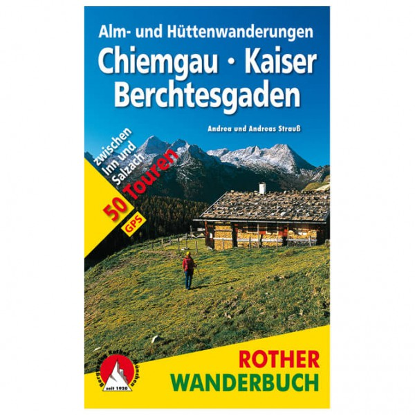 Bergverlag Rother - Alm- und Hüttenwanderungen Chiemgau - Vaellusoppaat