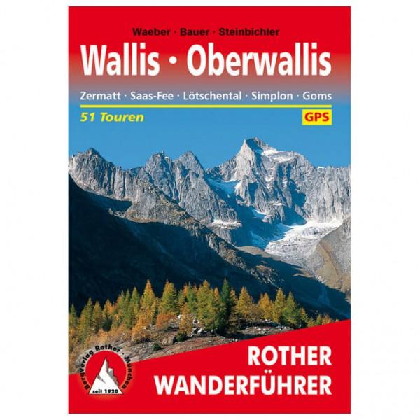 Bergverlag Rother - Oberwallis - Walking guide book