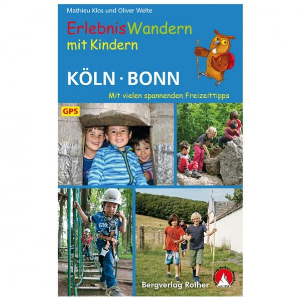 Bergverlag Rother - Köln – Bonn, Erlebniswandern mit Kindern - Vandringsguider