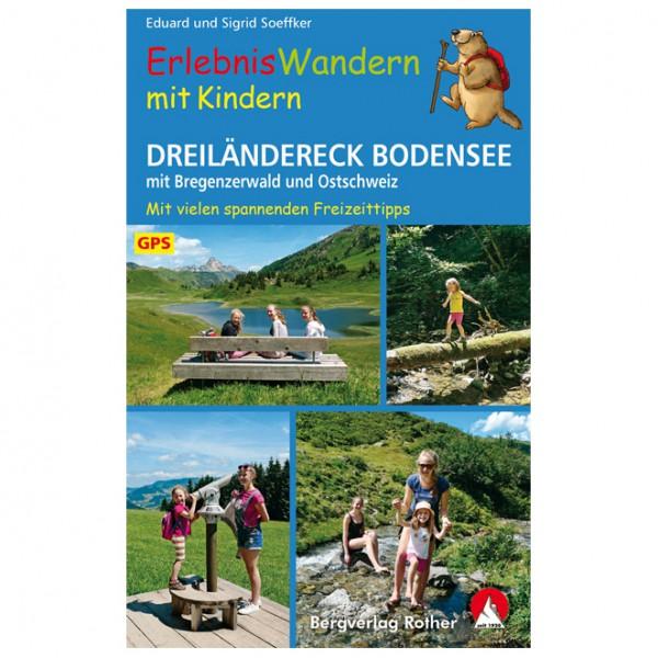 Bergverlag Rother - Erlebniswandern mit Kinder Dreiländereck - Vandreguides
