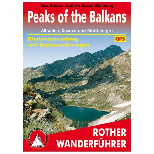 Bergverlag Rother - Peaks of the Balkans - Wanderführer