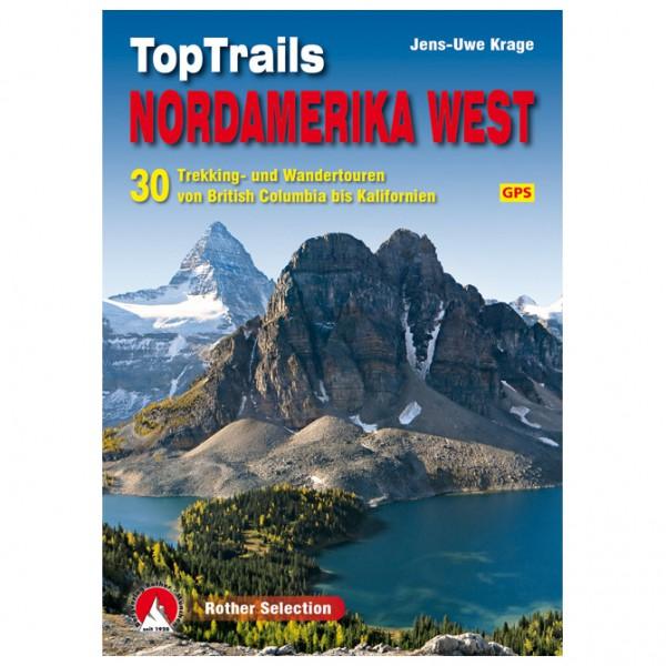 Bergverlag Rother - TopTrails im Westen Nordamerikas - Walking guide book
