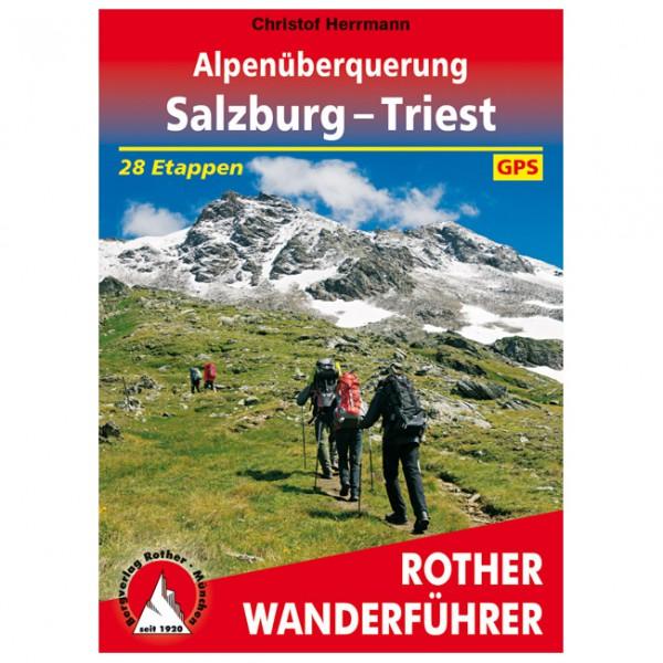 Bergverlag Rother - Alpenüberquerung Salzburg – Triest - Walking guide book