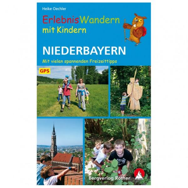 Bergverlag Rother - Erlebniswandern Mit Kindern Niederbayern - Walking guide book