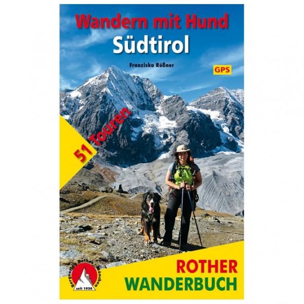 Bergverlag Rother - Wandern Mit Hund Südtirol - Walking guide book