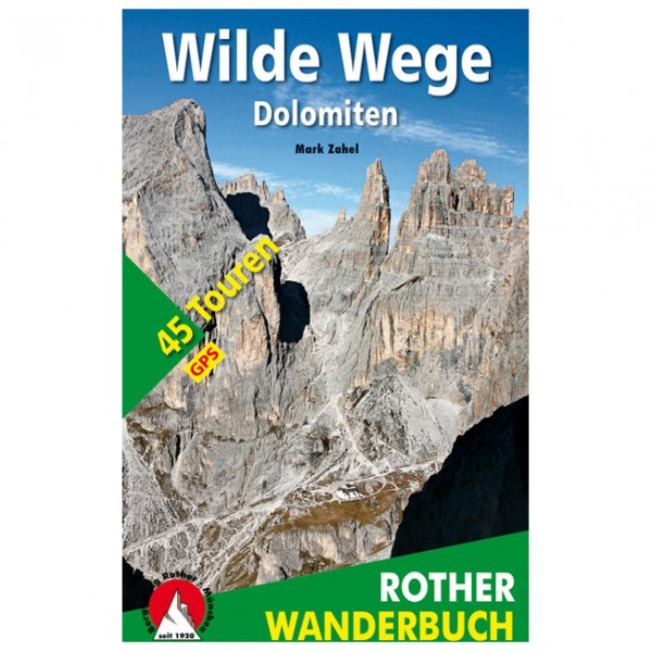Bergverlag Rother - Wilde Wege Dolomiten - Walking guide book