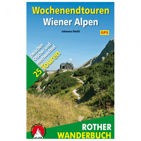 Bergverlag Rother - Wochenendtouren Wiener Alpen - Vandringsguider