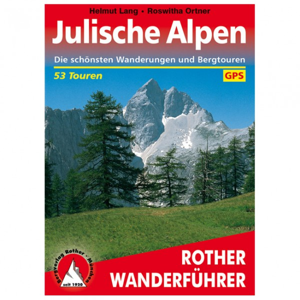 Bergverlag Rother - Julische Alpen - Vaellusoppaat