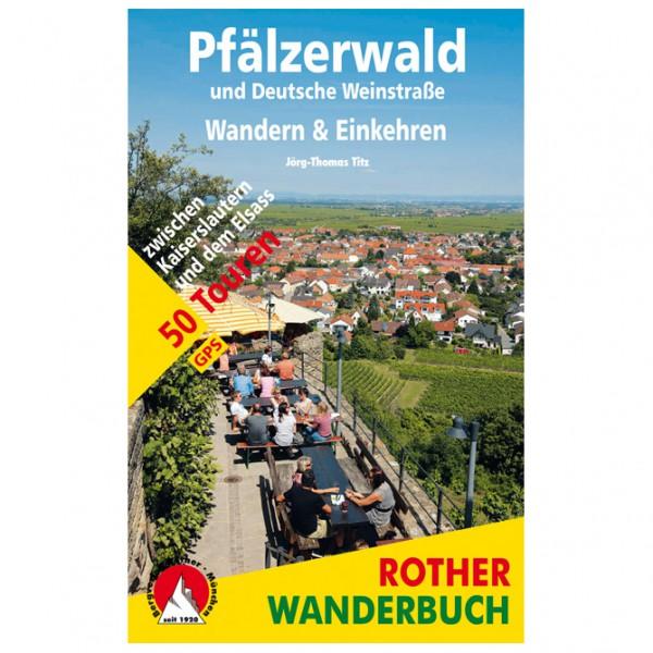 Bergverlag Rother - Pfälzerwald – Wandern & Einkehren - Vandringsguider