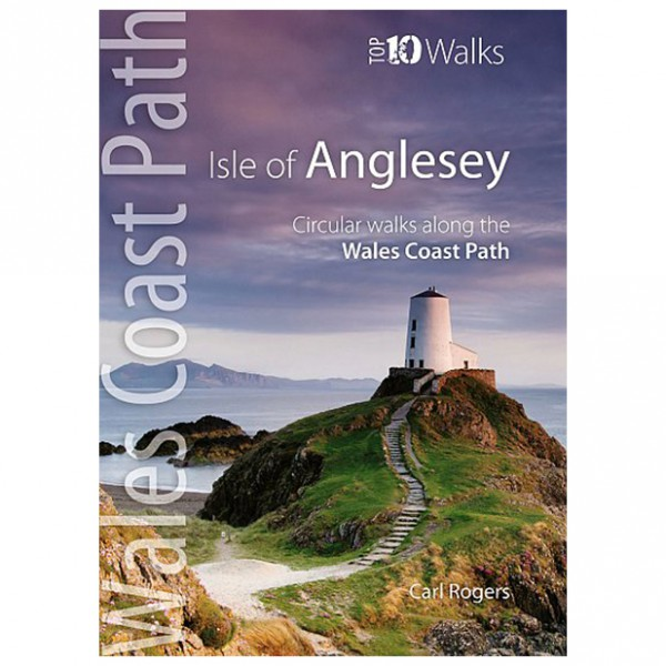 Cordee - Wales Coast Path / Isle of Anglesey - Top 10 Walks - Walking guide book