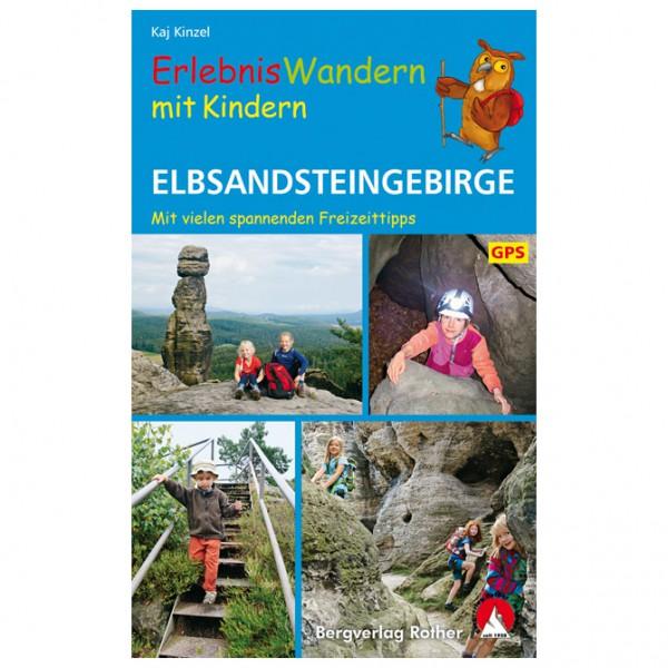 Bergverlag Rother - ErlebnisWandern mit Kindern Elbsandsteingebirge - Vandringsguider