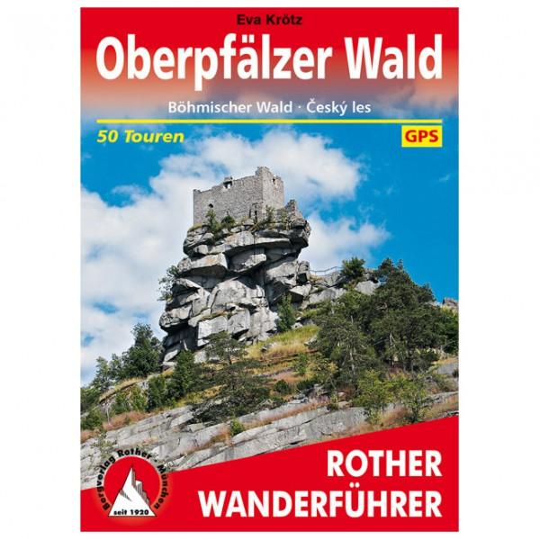 Bergverlag Rother - Oberpfälzer Wald - Vaellusoppaat