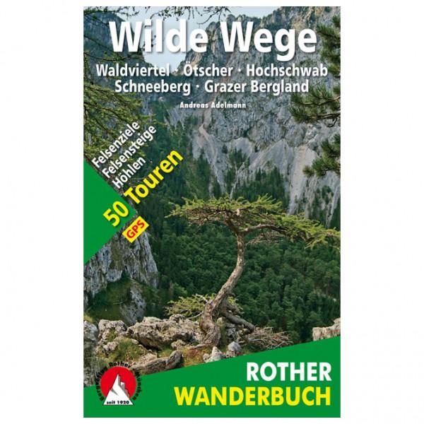 Bergverlag Rother - Wilde Wege Ostösterreich - Walking guide book