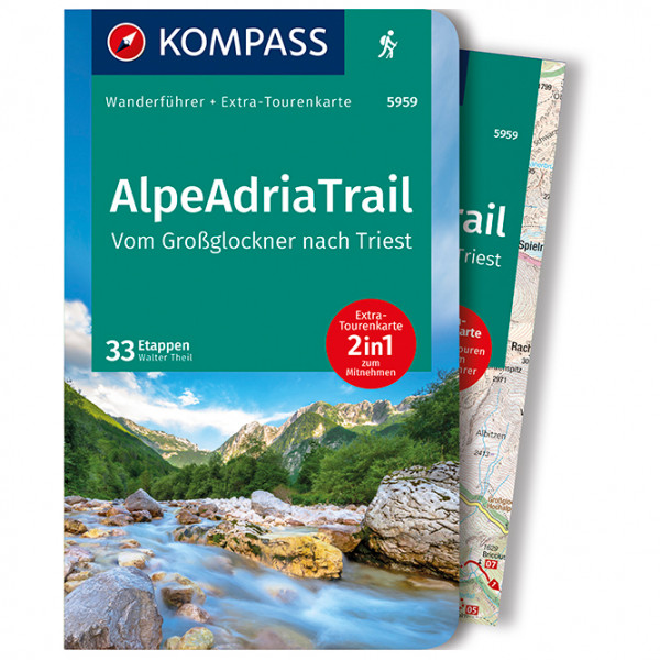 Kompass - AlpeAdriaTrail, Vom Großglockner nachTriest - Wanderführer