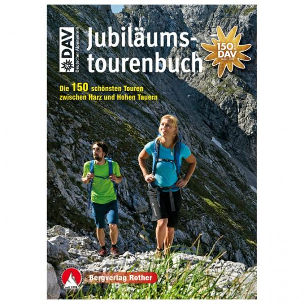 Bergverlag Rother - Jubiläumstourenbuch Deutscher Alpenverein - Vandringsguider