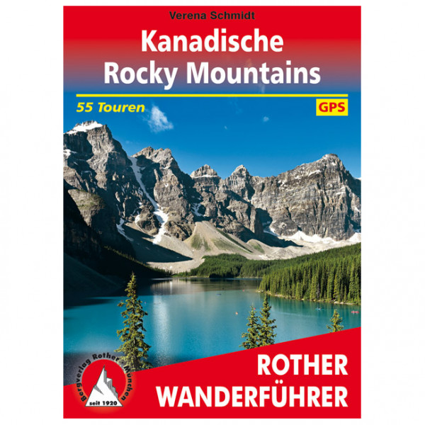 Bergverlag Rother - Kanadische Rocky Mountains - Vandringsguider