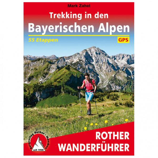 Bergverlag Rother - Trekking in den Bayerischen Alpen - Walking guide book