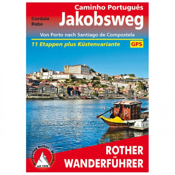 Bergverlag Rother - Jakobsweg - Caminho Português - Vandringsguider