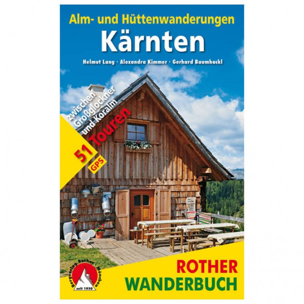 Bergverlag Rother - Alm- und Hüttenwanderungen Kärnten - Walking guide book