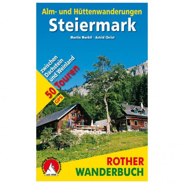 Bergverlag Rother - Alm- und Hüttenwanderungen Steiermark - Wandelgids