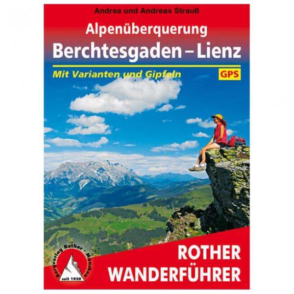 Bergverlag Rother - Alpenüberquerung Berchtesgaden - Vandringsguider